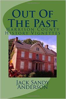 Out of the Past: Harrison County History Vignettes